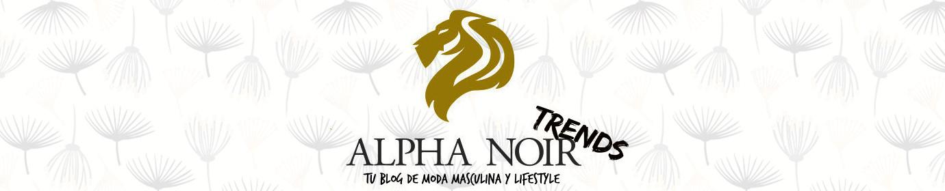 Alpha Noir Trends
